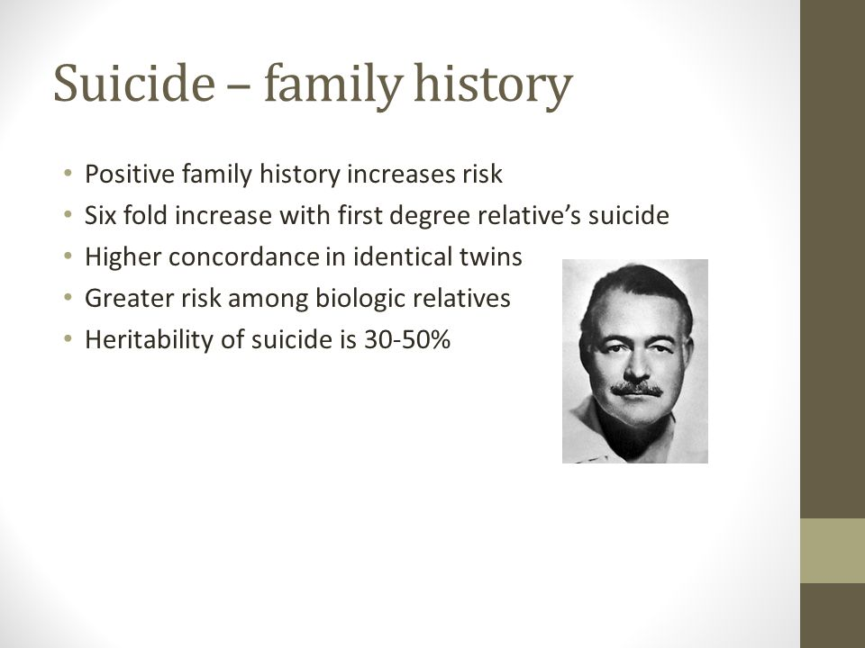 Suicide – family history