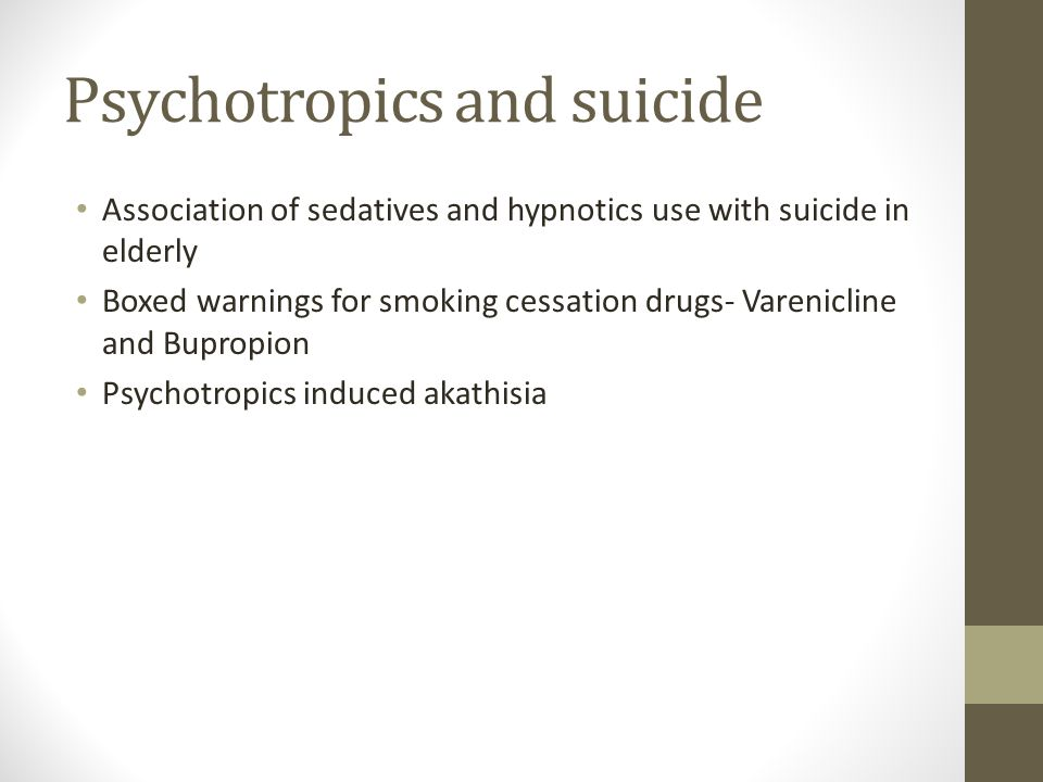 Psychotropics and suicide