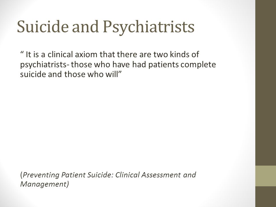 Suicide and Psychiatrists