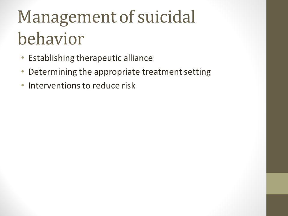 Management of suicidal behavior
