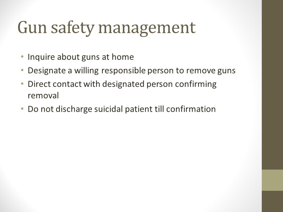 Gun safety management Inquire about guns at home
