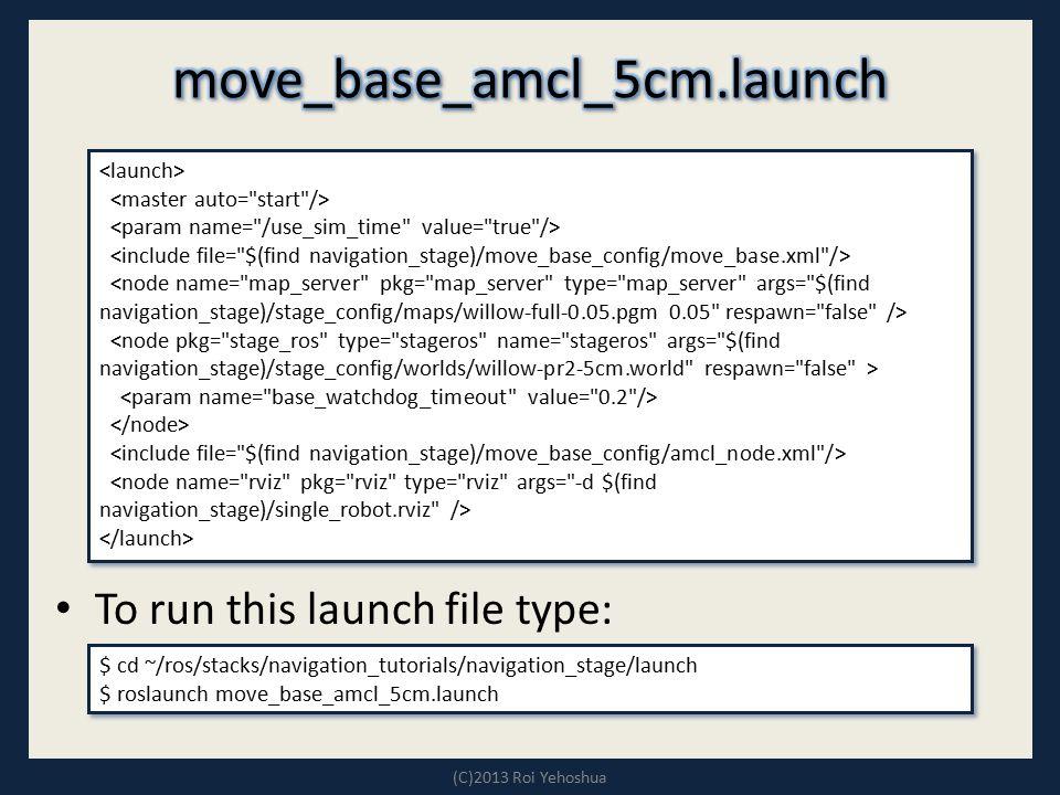 move_base_amcl_5cm.launch