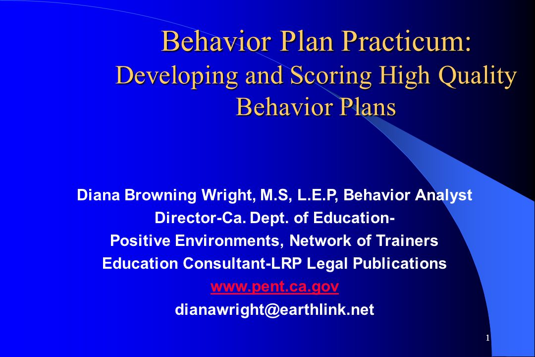 Behavior Plan Practicum: Developing and Scoring High Quality Behavior Plans