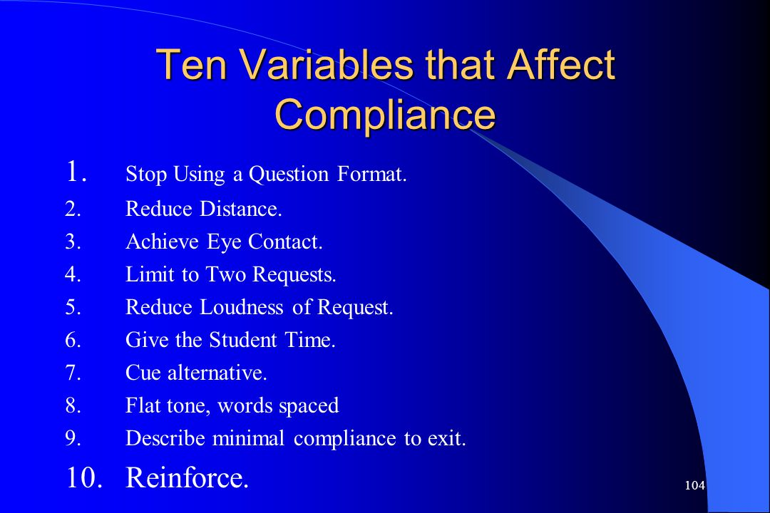 Ten Variables that Affect Compliance