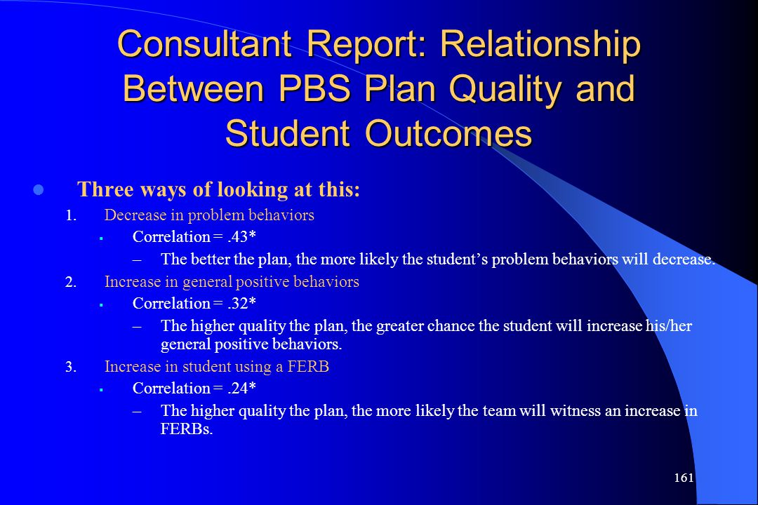 Consultant Report: Relationship Between PBS Plan Quality and Student Outcomes