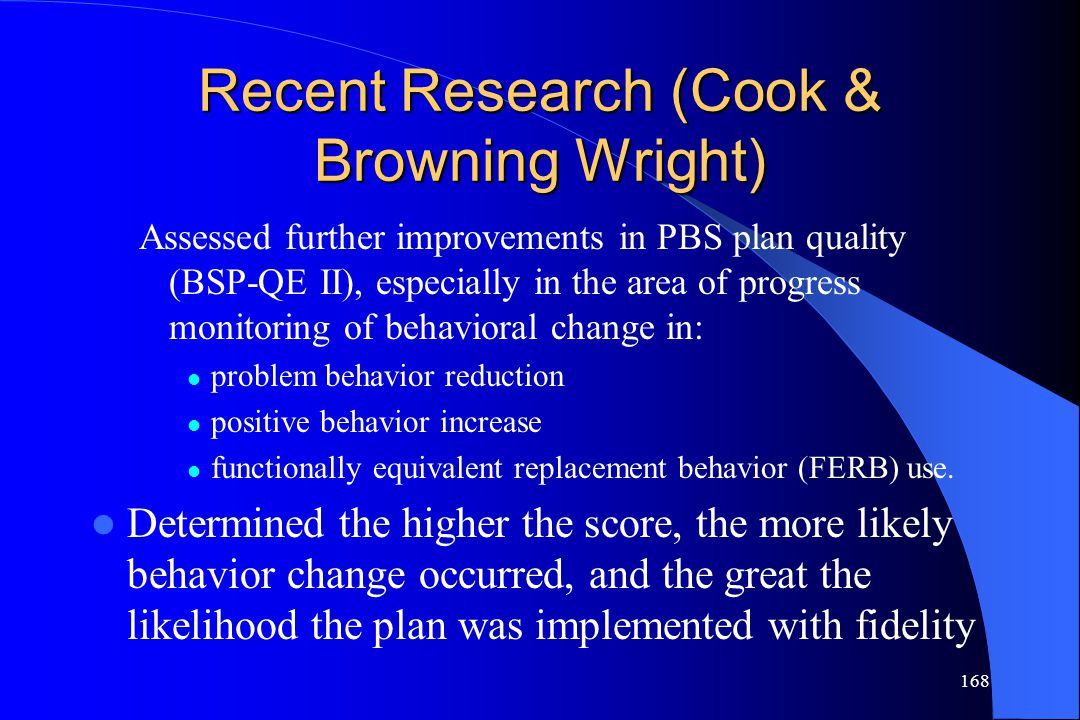 Recent Research (Cook & Browning Wright)