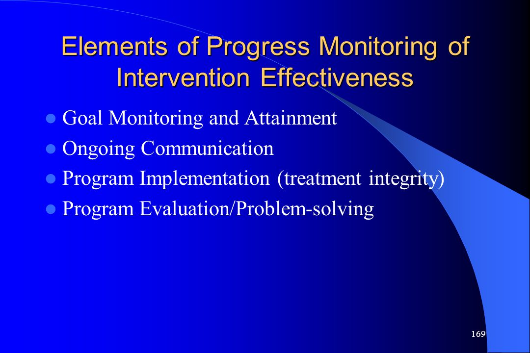 Elements of Progress Monitoring of Intervention Effectiveness
