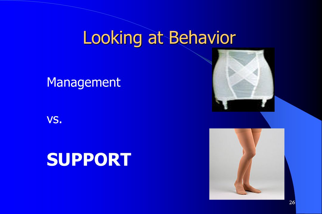 Looking at Behavior Management vs. SUPPORT