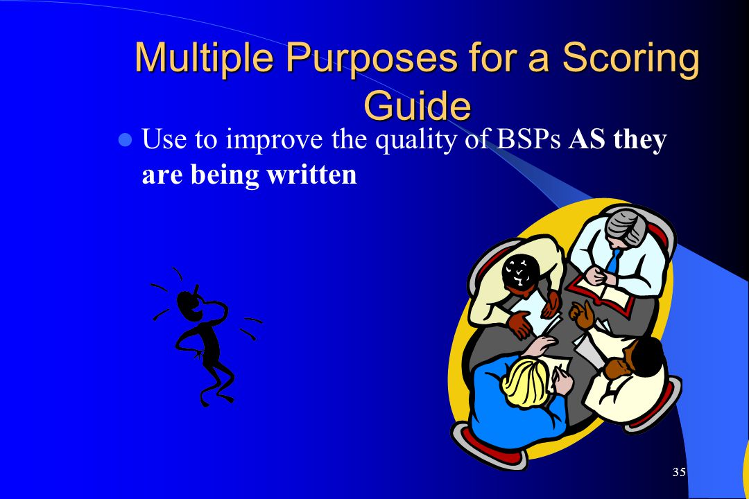 Multiple Purposes for a Scoring Guide