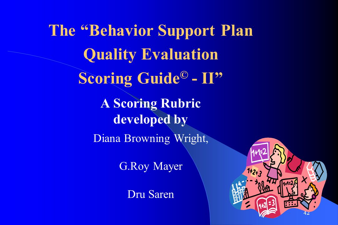 The Behavior Support Plan