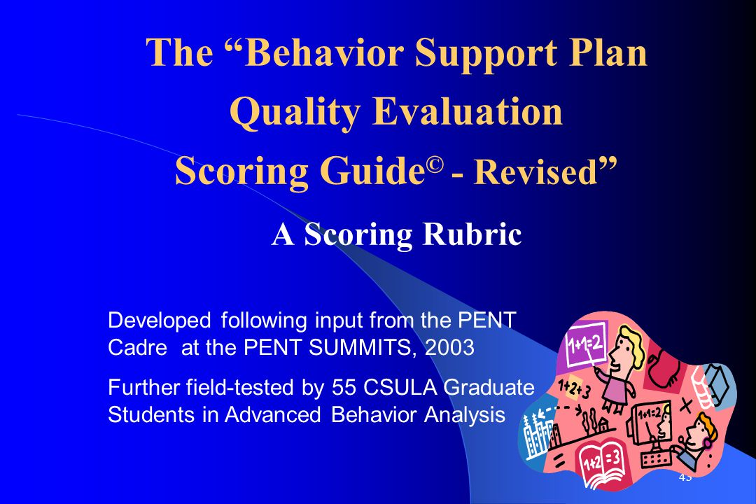 The Behavior Support Plan Scoring Guide© - Revised