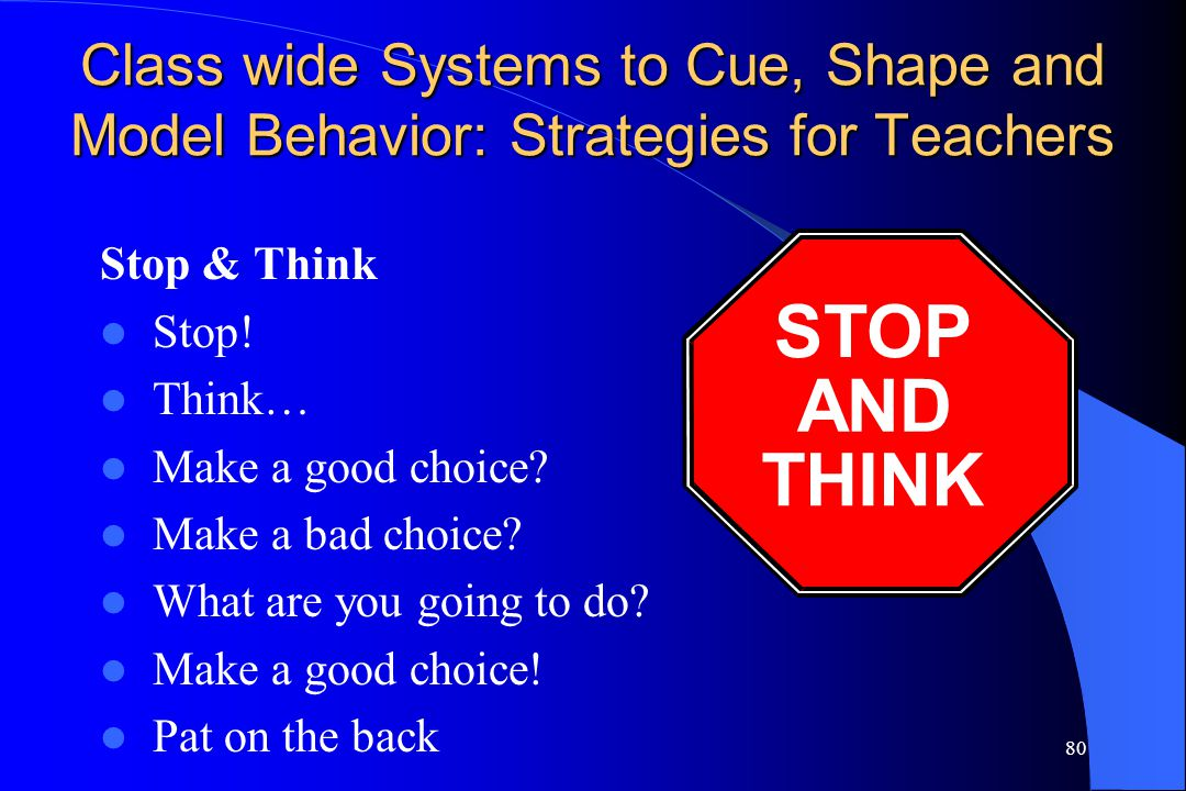 Class wide Systems to Cue, Shape and Model Behavior: Strategies for Teachers