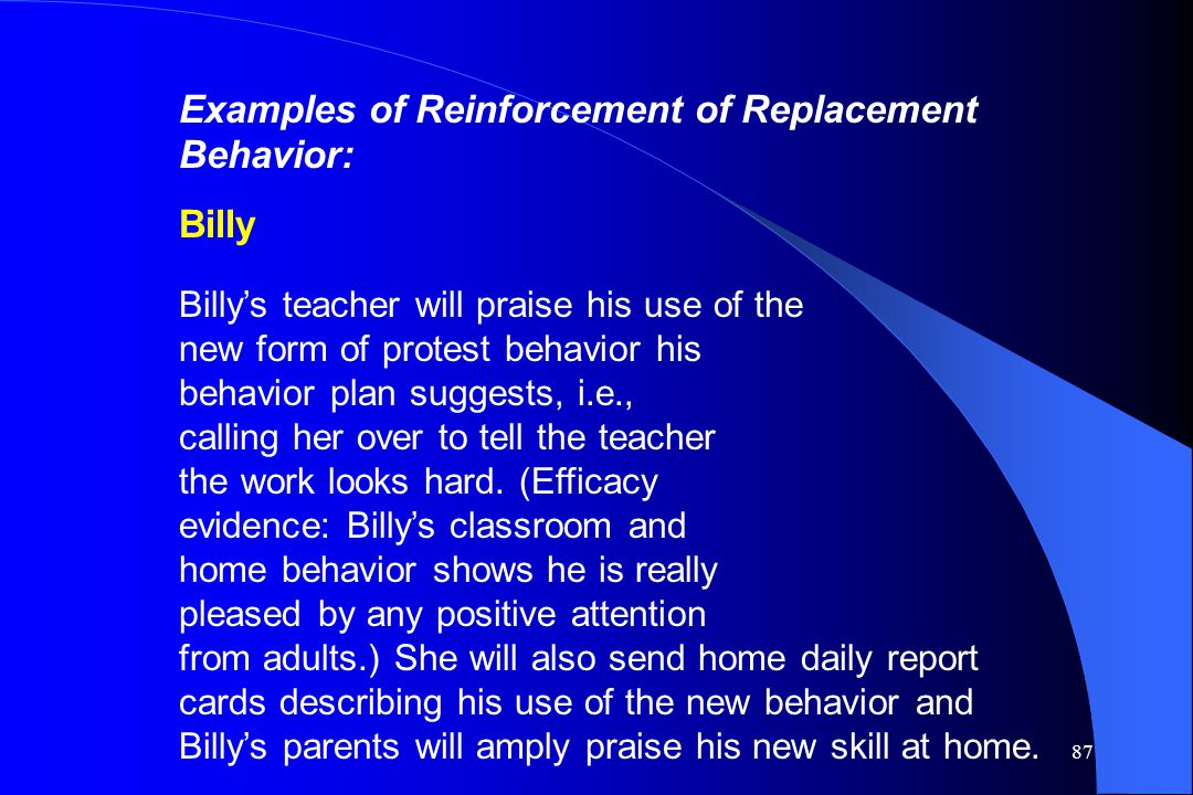 Examples of Reinforcement of Replacement Behavior: Billy