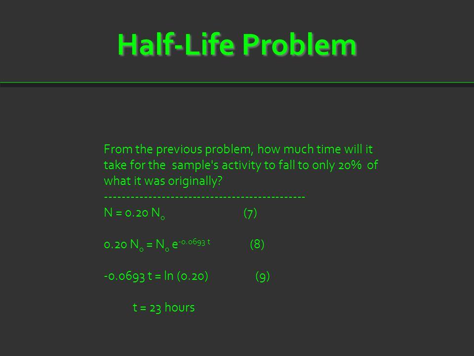 Half-Life Problem