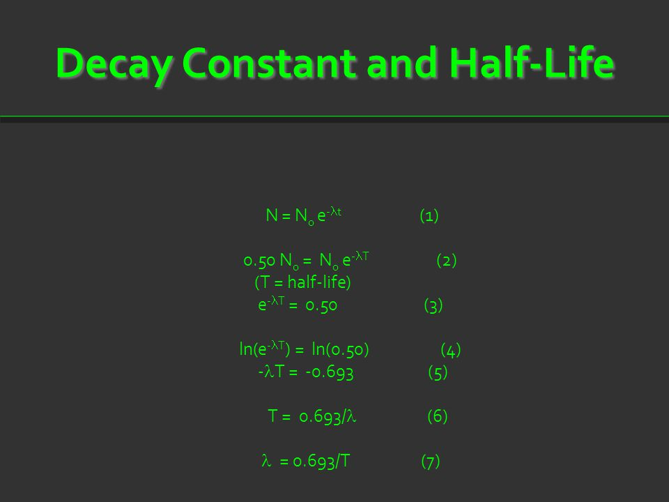 Decay Constant and Half-Life