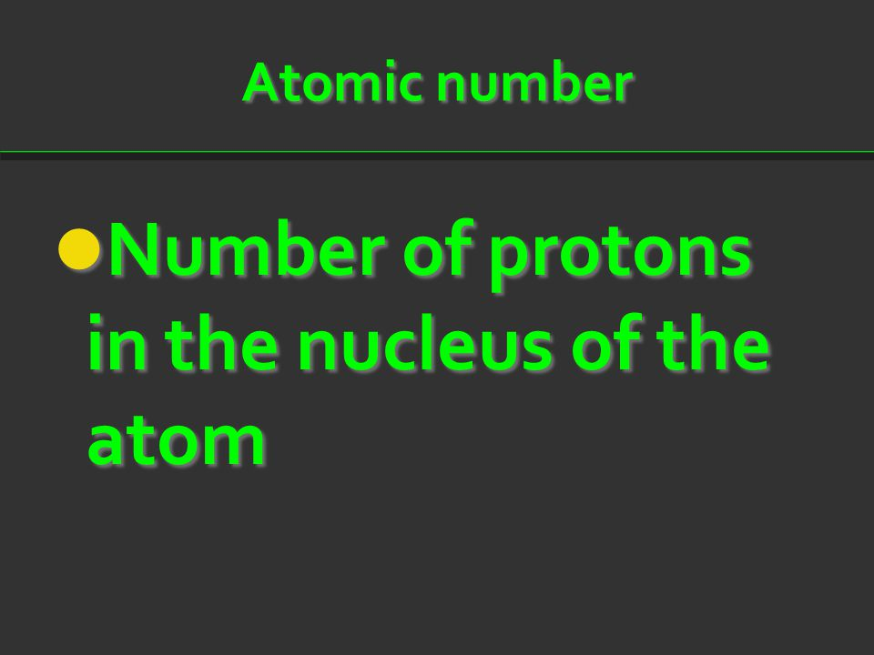 Number of protons in the nucleus of the atom