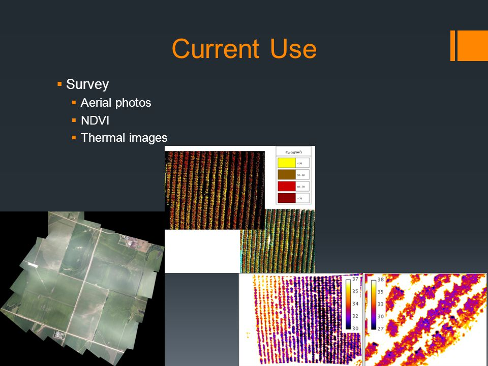 Current Use Survey Aerial photos NDVI Thermal images