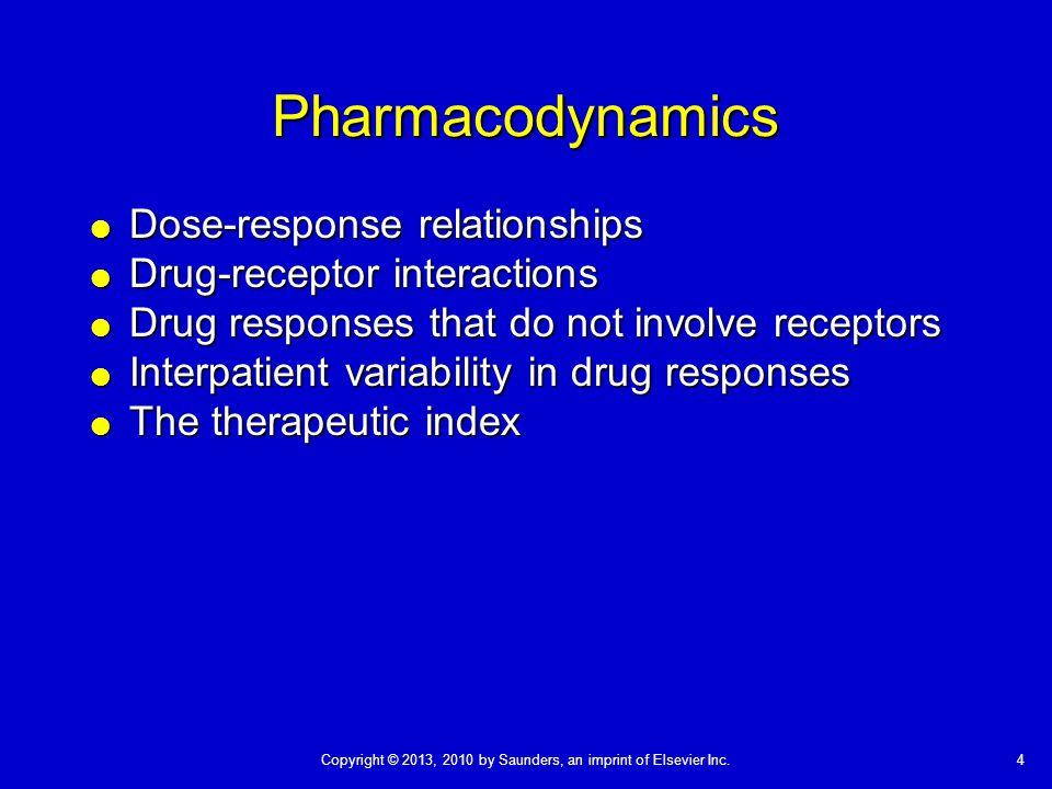 Pharmacodynamics Dose-response relationships