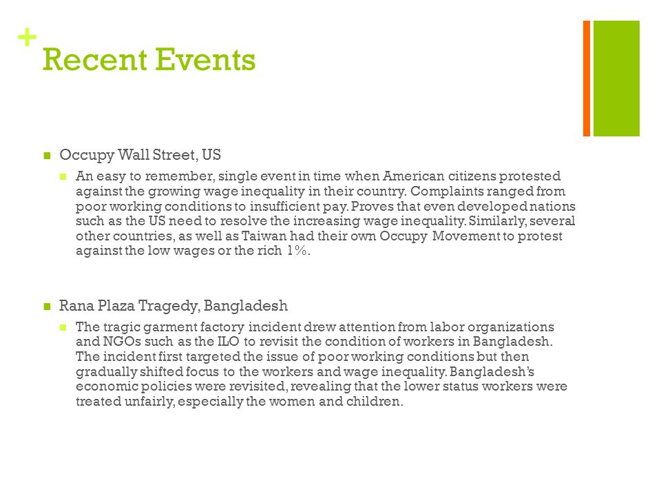 Recent Events Occupy Wall Street, US Rana Plaza Tragedy, Bangladesh
