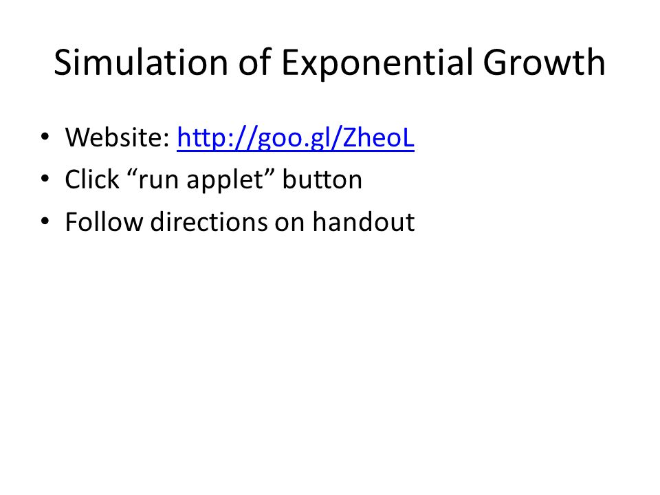 Simulation of Exponential Growth