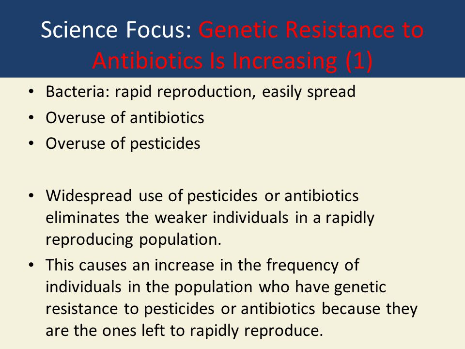 Science Focus: Genetic Resistance to Antibiotics Is Increasing (1)