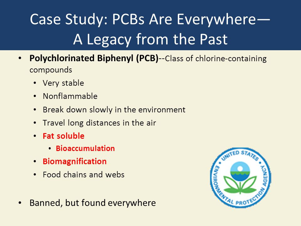 Case Study: PCBs Are Everywhere— A Legacy from the Past