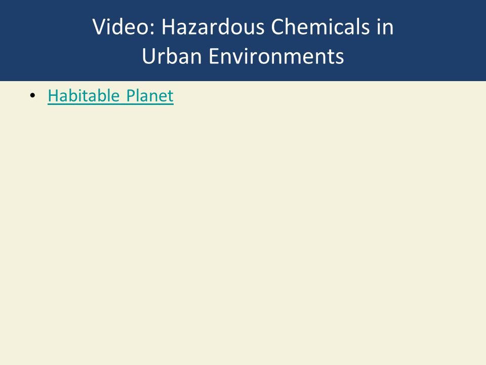 Video: Hazardous Chemicals in Urban Environments