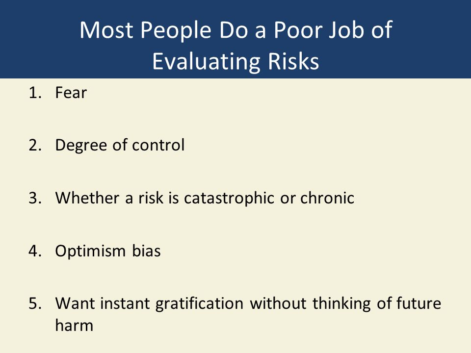 Most People Do a Poor Job of Evaluating Risks