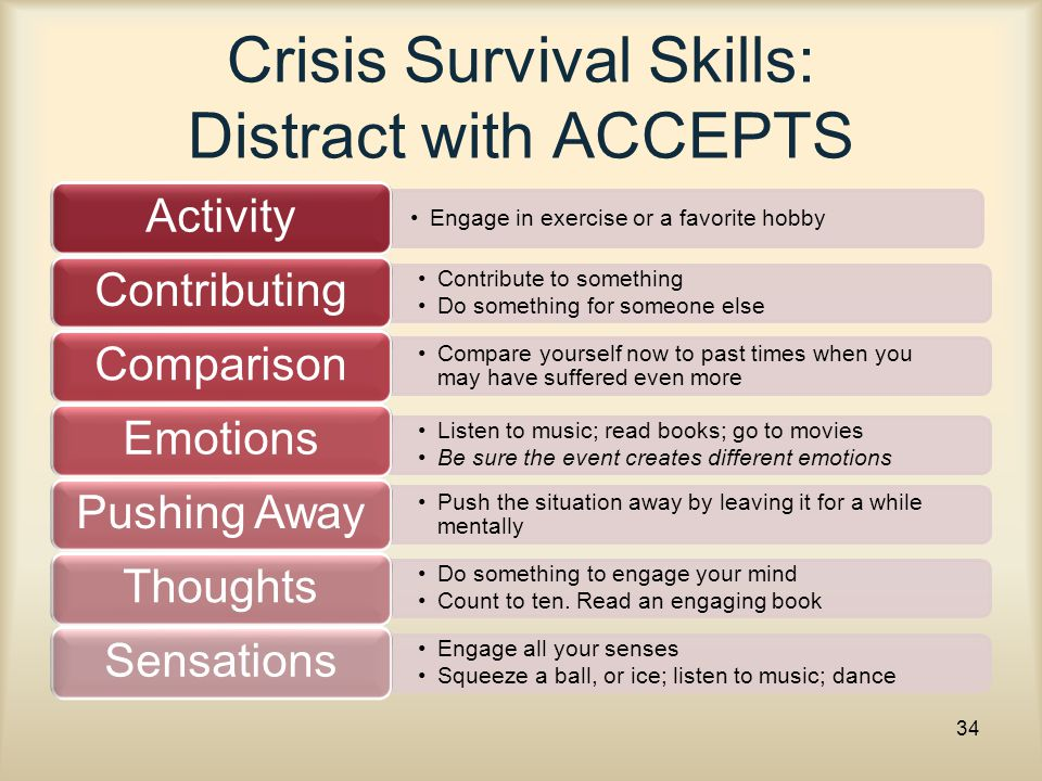 Crisis Survival Skills: Distract with ACCEPTS