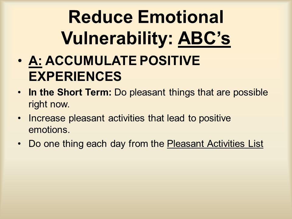 Reduce Emotional Vulnerability: ABC's
