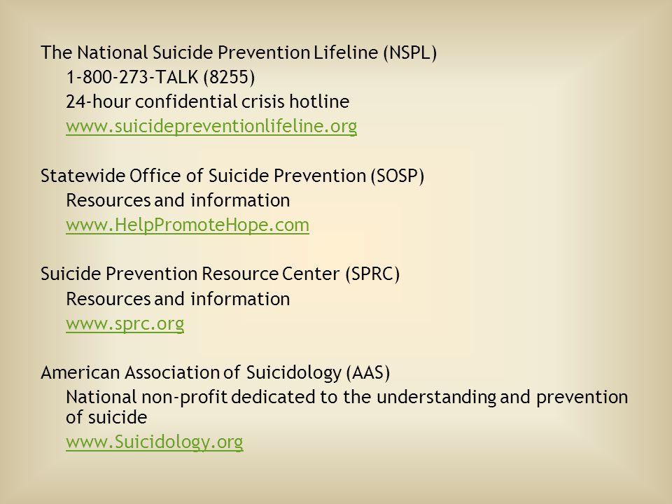 The National Suicide Prevention Lifeline (NSPL)