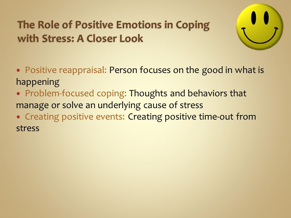 The Role of Positive Emotions in Coping with Stress: A Closer Look