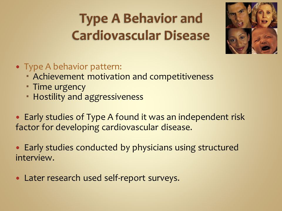 Type A Behavior and Cardiovascular Disease