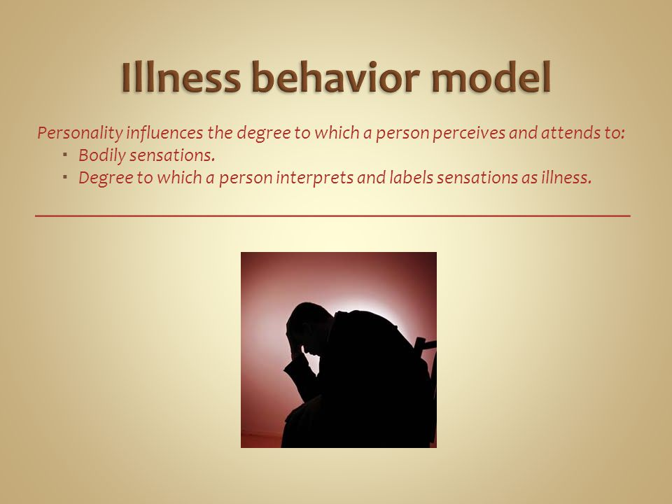 Illness behavior model