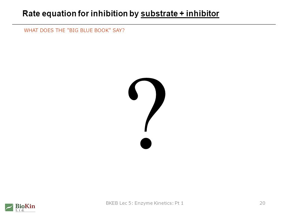 Rate equation for inhibition by substrate + inhibitor