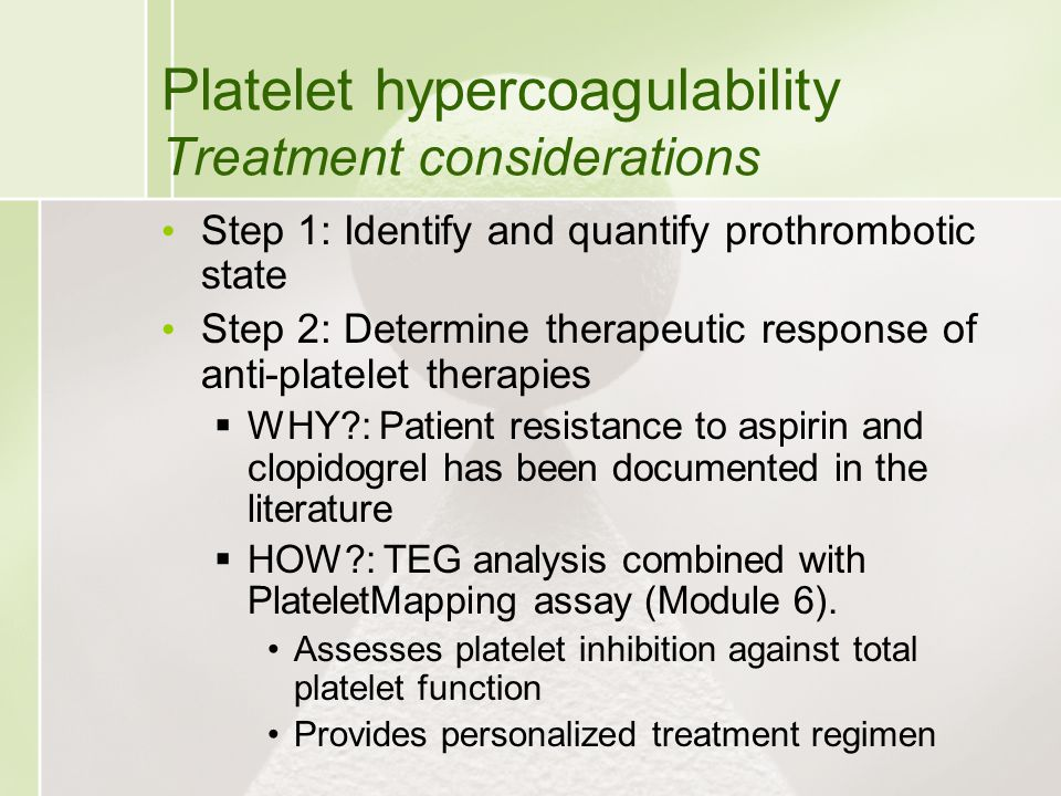 Platelet hypercoagulability Treatment considerations