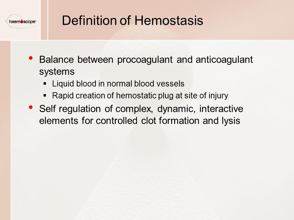 Definition of Hemostasis