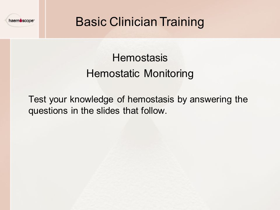 Hemostasis Hemostatic Monitoring