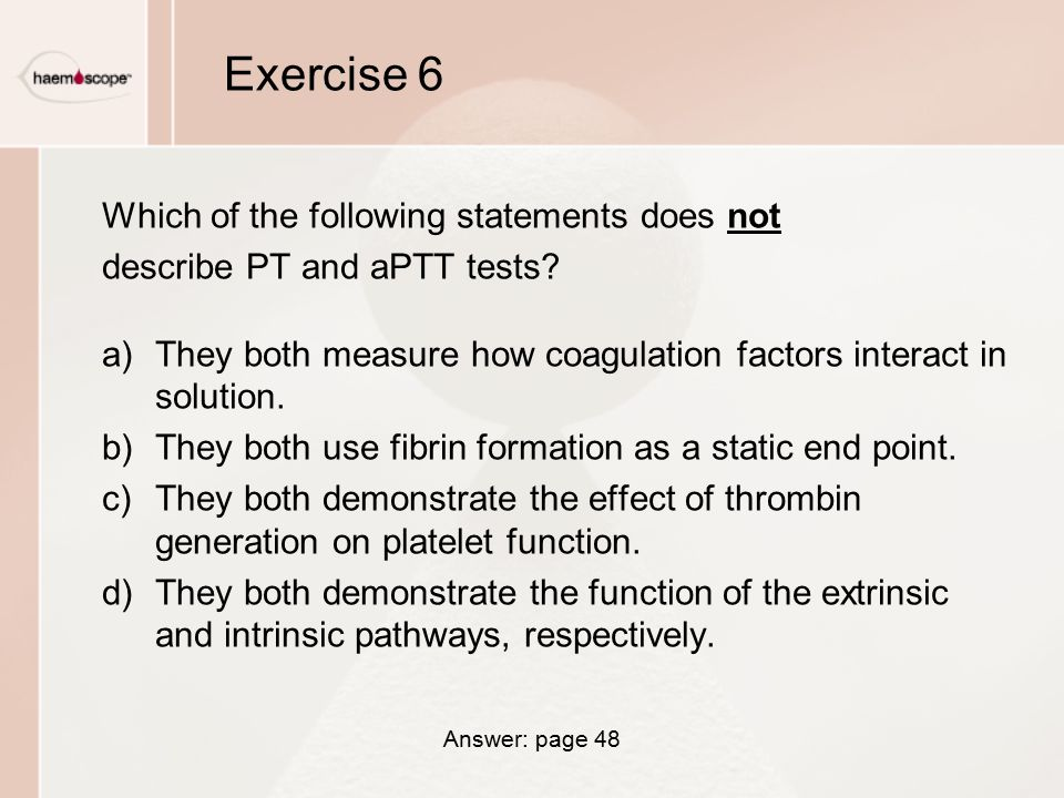 Exercise 6 Which of the following statements does not
