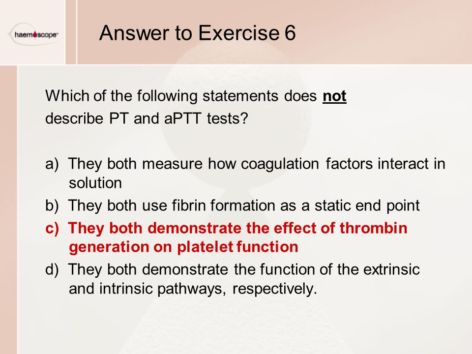 Answer to Exercise 6 Which of the following statements does not