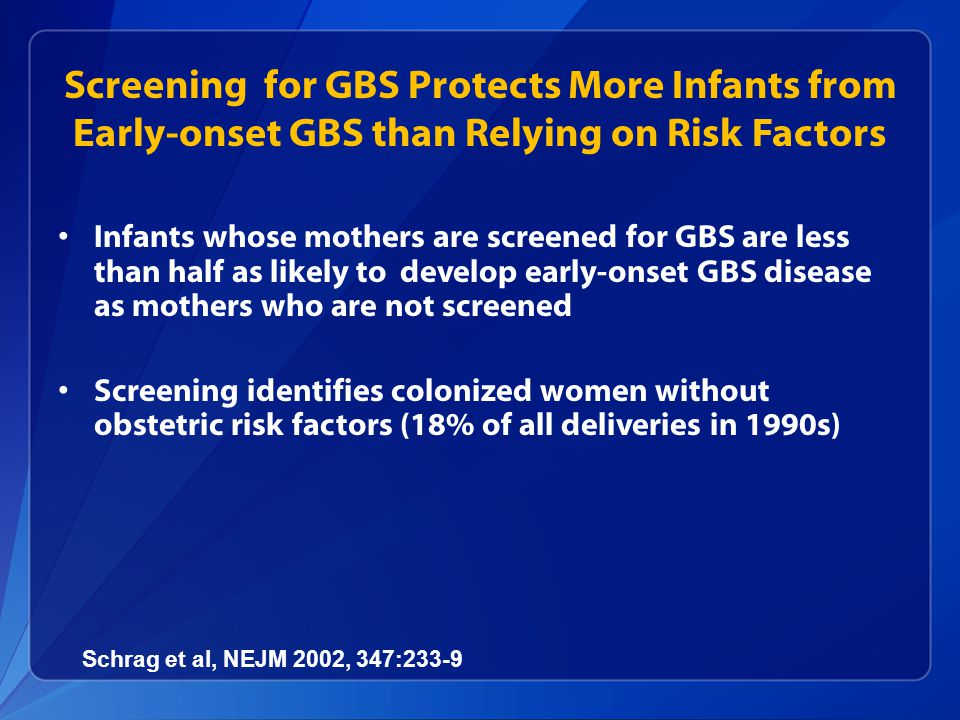 Screening for GBS Protects More Infants from Early-onset GBS than Relying on Risk Factors