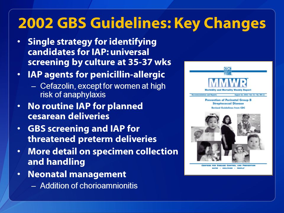 2002 GBS Guidelines: Key Changes