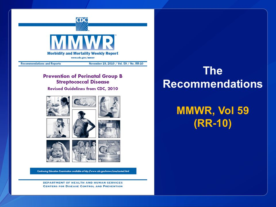 The Recommendations MMWR, Vol 59 (RR-10)