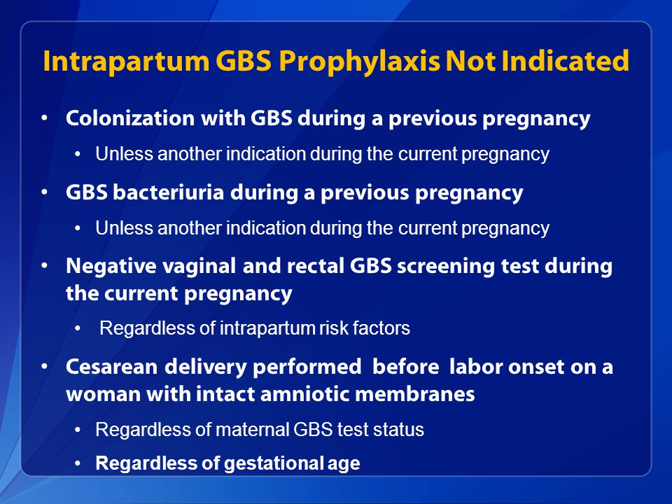 Intrapartum GBS Prophylaxis Not Indicated