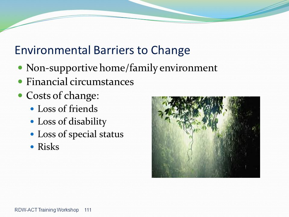 Environmental Barriers to Change