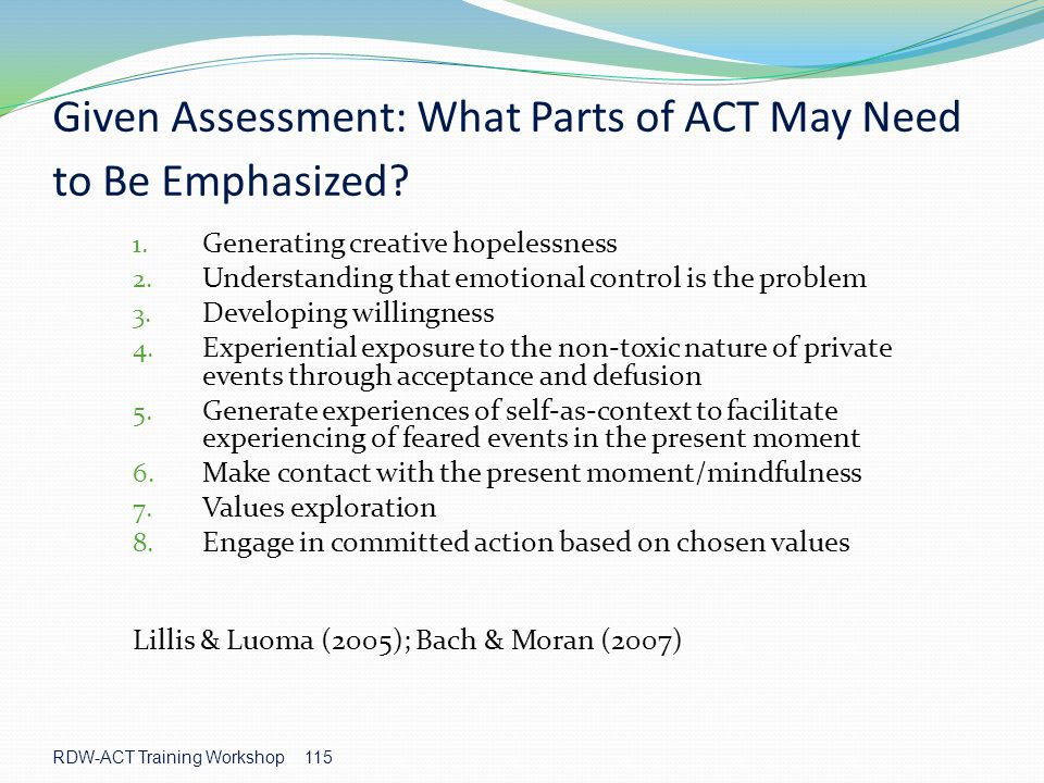 Given Assessment: What Parts of ACT May Need to Be Emphasized