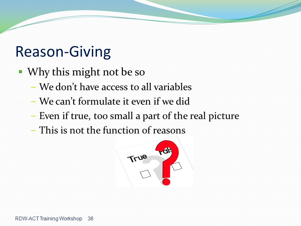 Reason-Giving Why this might not be so