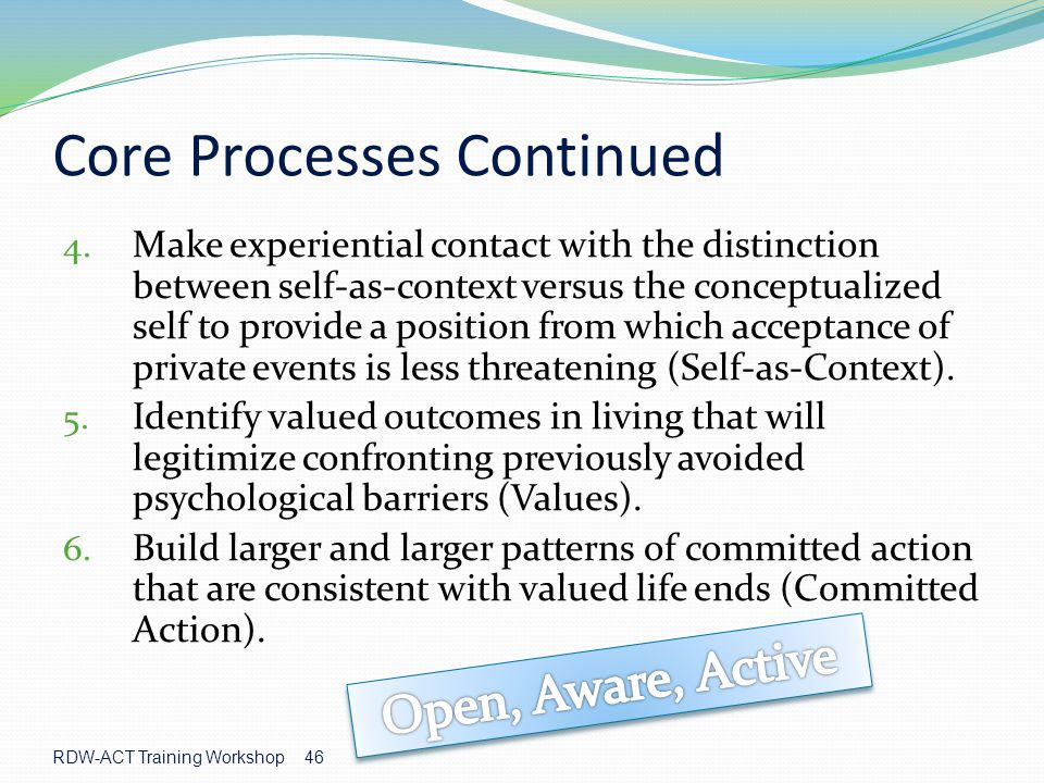 Core Processes Continued