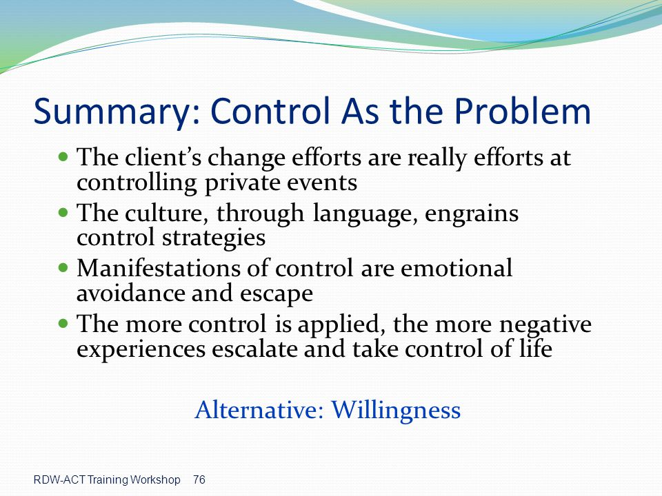 Summary: Control As the Problem