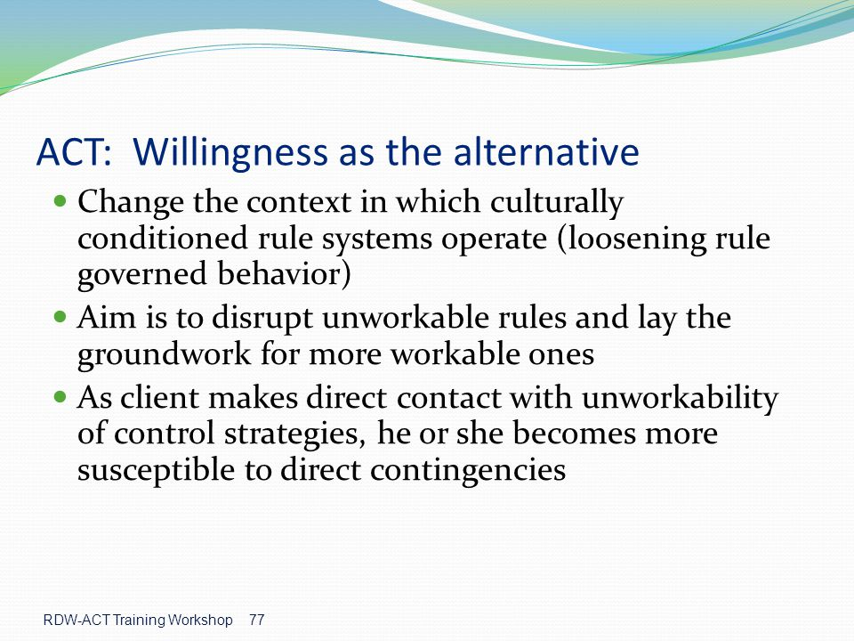 ACT: Willingness as the alternative